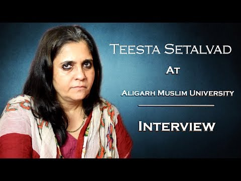 Teesta Setalvad At AMU   Interview