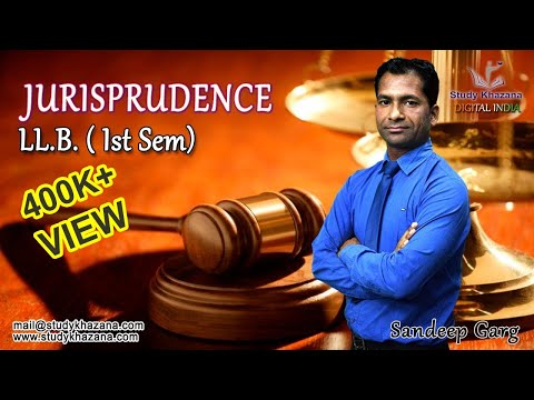 LLB Semester 1- Jurisprudence Online Courses in India by S K