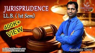 LLB Semester 1- Jurisprudence Online Courses in India by S K Garg | Study Khazana