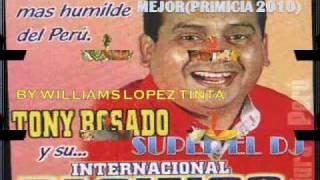 EL QUE RIE ULTIMO RIE MEJOR - TONY ROSADO(JUNIO 2010)