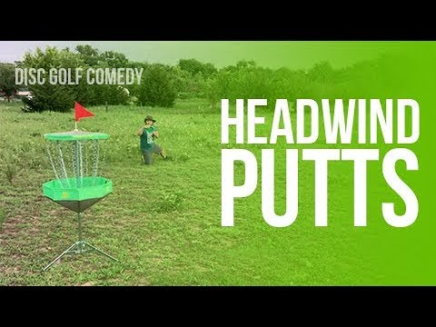 Headwind Putts | Disc Golf Comedy