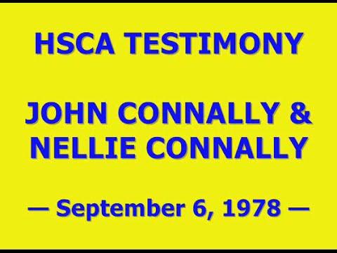 HSCA TESTIMONY OF JOHN & NELLIE CONNALLY