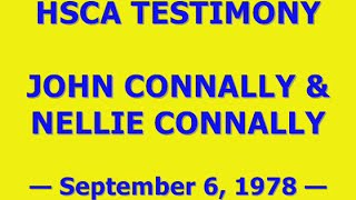 HSCA TESTIMONY OF JOHN & NELLIE CONNALLY