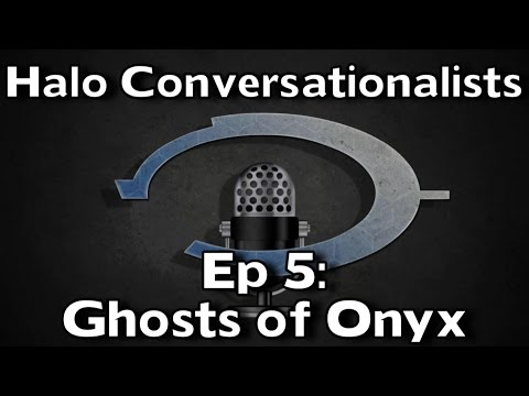 halo conversationalists episode 5 ghosts of onyx youtube. Black Bedroom Furniture Sets. Home Design Ideas