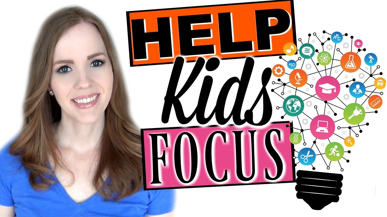 Help Kids Help Kids Focus 5 Natural Ways To Help Your Child Concentrate Without Medication