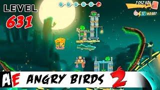 Angry Birds 2 LEVEL 631 / Злые птицы 2 УРОВЕНЬ 631