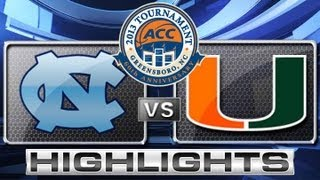 ACC Men's Basketball Tournament | North Carolina vs Miami Highlights | ACCDigitalNetwork