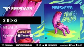 Minesweepa - Stitches [Firepower Records - Glitch Hop - Moombahton]