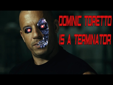 Fate Of The Furious Theory | Dom Toretto Is A Terminator (Fast and Furious 8)