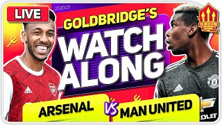 ARSENAL vs MANCHESTER UNITED With Mark GOLDBRIDGE LIVE