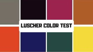 Luscher Colour Test - Know who deep down you are