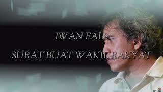 Lirik IWAN FALS - SURAT BUAT WAKIL RAKYAT