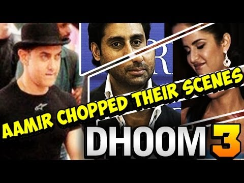 Dhoom 3 - Aamir Khan chopped Katrina Kaif & Abhishek Bachchan's scenes