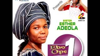 esther-adeola---ebo-ope-volume-1-part-1