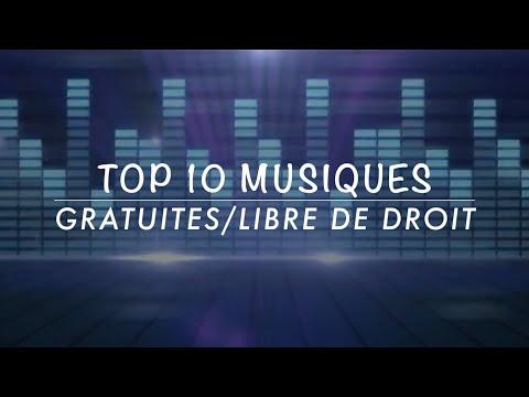 TOP 10 Musiques Gratuites/libre de droits ★0.1k★
