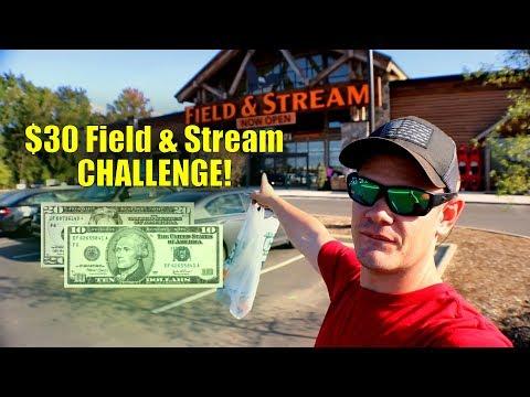 $30 Field & Stream CHALLENGE (Overwhelming)!!!