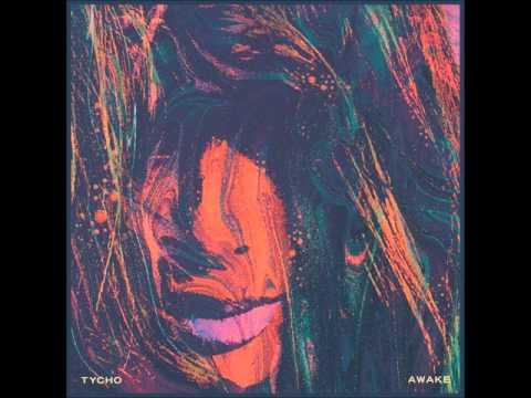 Tycho - Awake