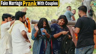 Fake Marriage Prank With Girl