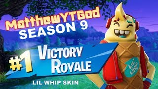 VICTORY ROYALE SEASON 9 FORTNITE - LIL WHIP SKIN - MatthewYTGod