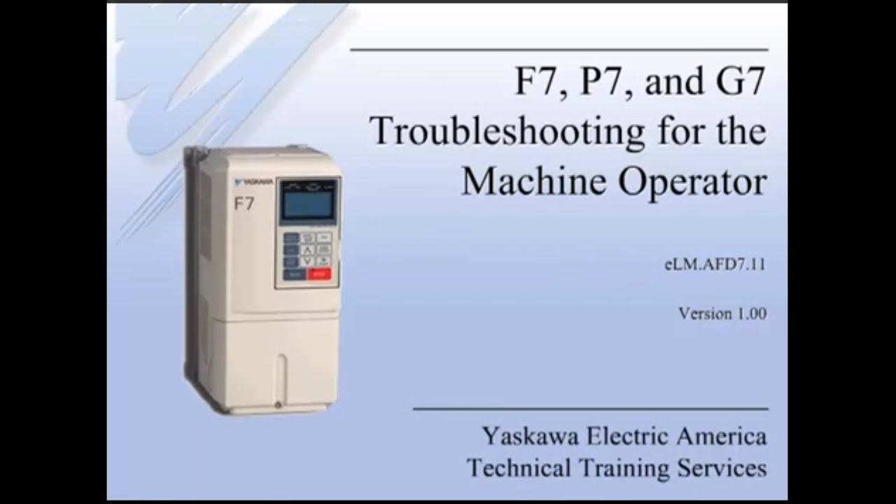 maxresdefault f7, p7, and g7 troubleshooting for the machine operator youtube yaskawa g7 wiring diagram at panicattacktreatment.co