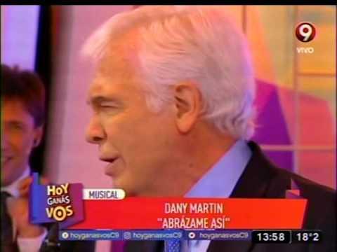 "DANY MARTIN. ""Abrazame asi"". Canal 9. 14-8-2016."