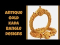 Antique Gold Kada Bangle Designs