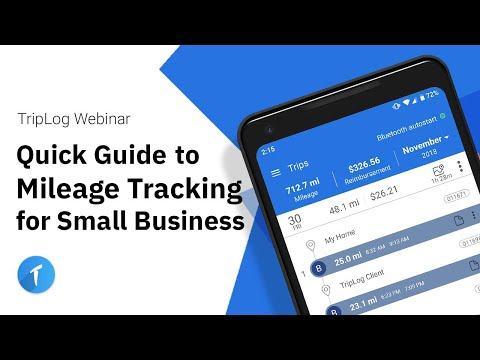 TripLog Webinar - Quick Guide To Mileage Tracking For Small Business