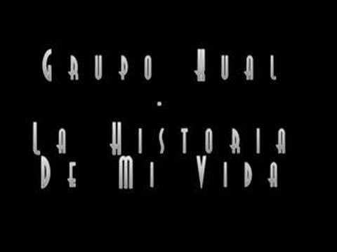 Download Grupo Kual - La Historia De Mi Vida