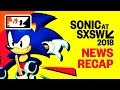 NEW SONIC RACING GAME TEASED! – Sonic SXSW 2018 Recap: New Sonic Mania Physical Release & Animations