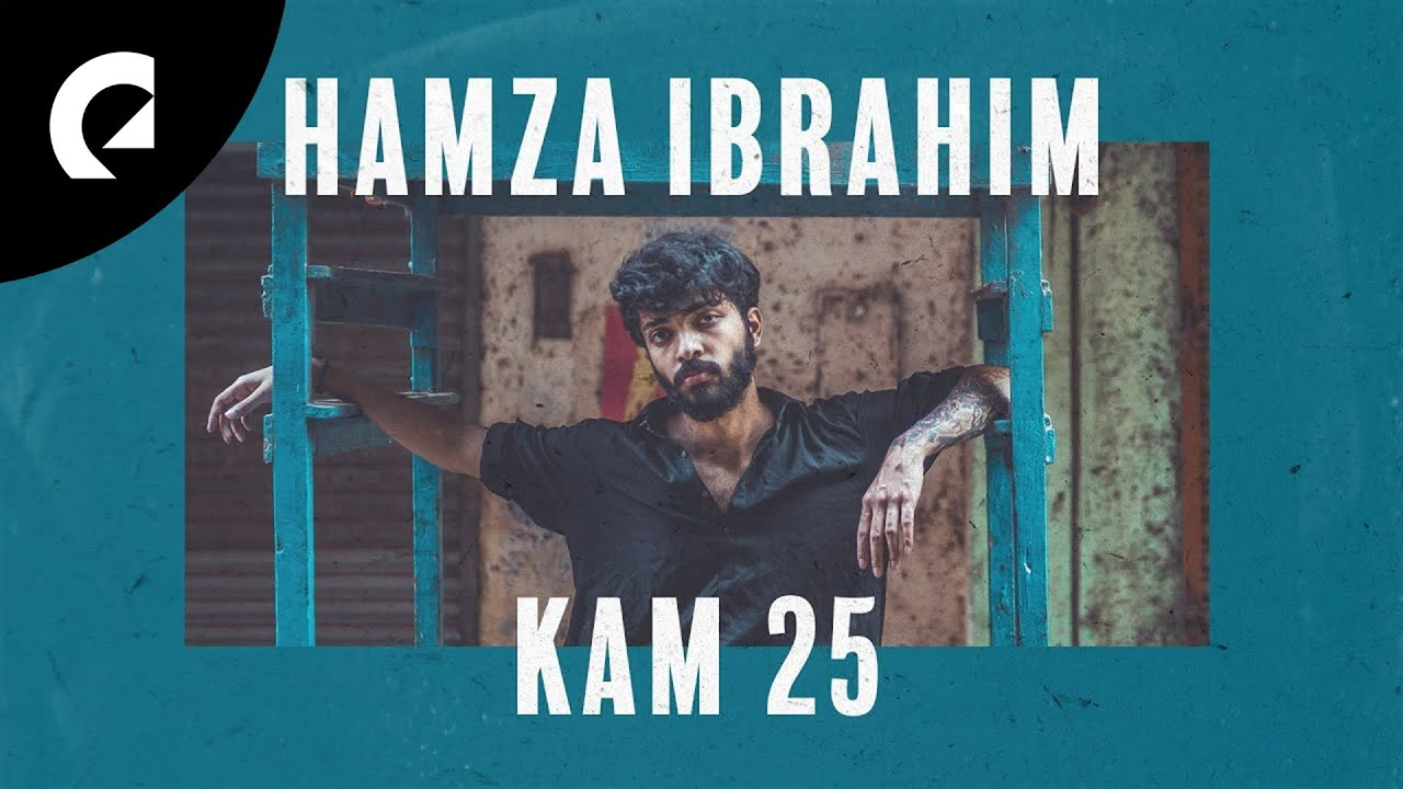 Hamza Ibrahim - Kam 25: 1 Hour of selected songs by Hamza Ibrahim