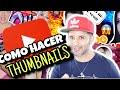 Cómo Crear MUY Buenas Miniaturas Para YouTube S!n Programas | thumbnails