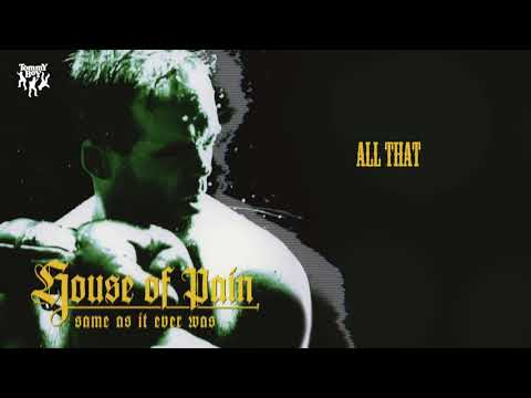 House Of Pain - All That mp3