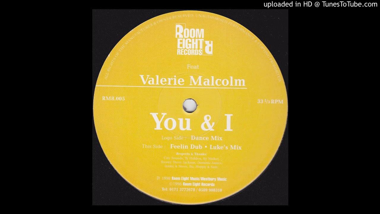Valerie Malcolm - You & I (Feelin' Dub)
