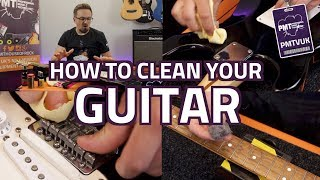 How To Clean Your Guitar - Beginner's Guide To Cleaning Fingerboard, Frets, Body & Hardware