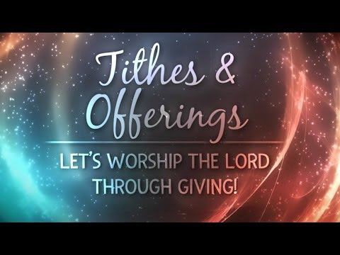 tithes and offerings motion 3 youtube