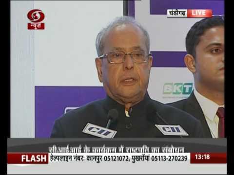 President Pranab Mukherjee addresses CII conference in Chandigarh