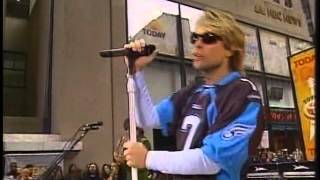 Bon Jovi - It's My Life (Live in Today Show 2004)