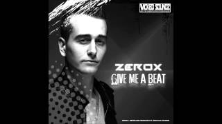 Zerox - Give Me a Beat (Official HQ preview WSZ025)