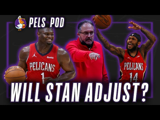 Will Stan Van Gundy adjust? | Pels Pod