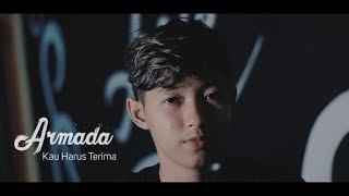 ARMADA - Kau Harus Terima  ( COVER CHIKA LUTFI )