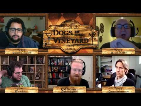 RollPlay: One Shot - Dogs in the Vineyard - Part 1