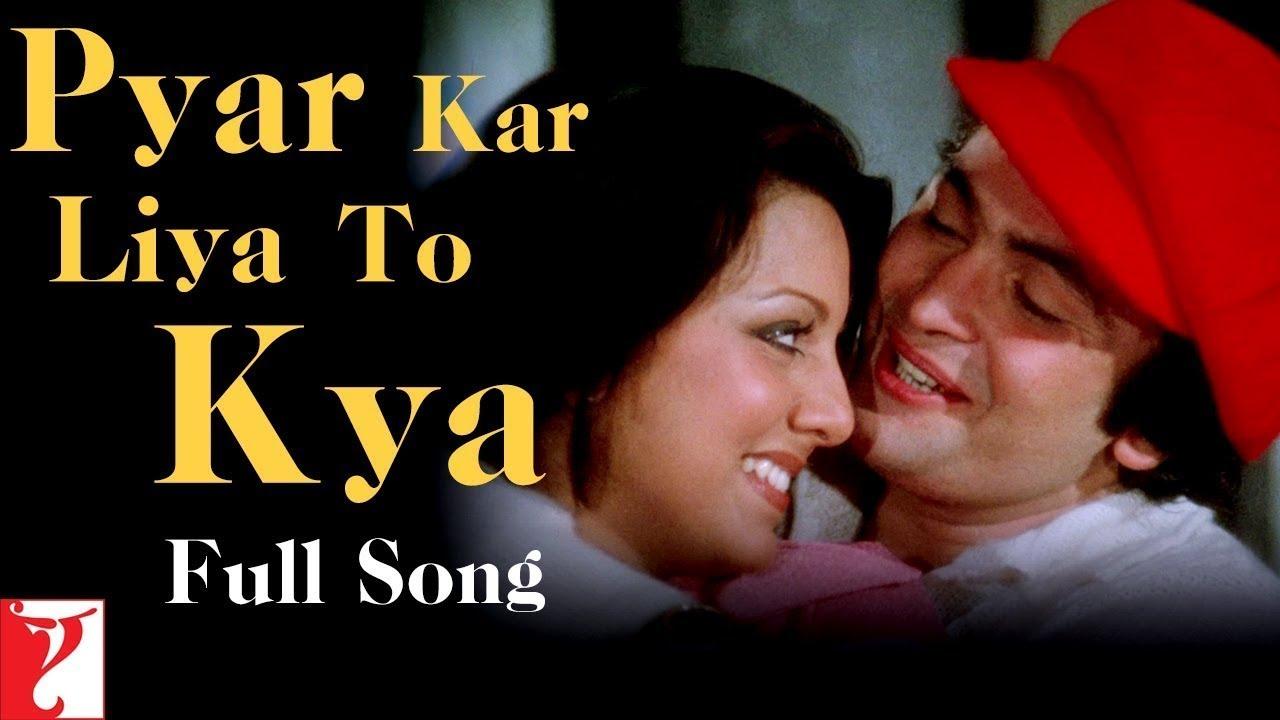 Pyar Kar Liya To Kya | Song HD | प्यार कर लिया तो | Kabhi Kabhie | Rishi,  Neetu | Kishore Kumar