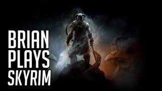 Brian Plays Skyrim (Chicken Adventure V)