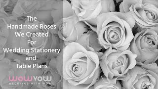 How To Make A Handmade Rose For Diy Wedding Stationery And Table Plans.