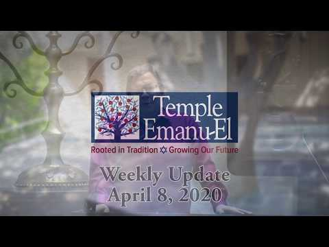 Temple Emanu-El: April 8th Updates (Passover Edition)
