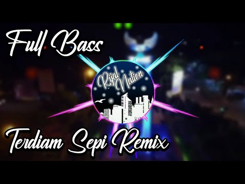dj-terdiam-sepi-remix-full-bass---nazia-marwiana-terbaru-2019