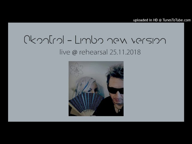 0Kontrol - Limbo (new version) (live @ rehearsal 25.11.2018)