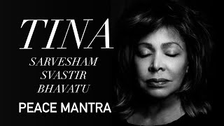 Tina Turner - Sarvesham Svastir Bhavatu (Peace Mantra)(http://tinaturnerblog.com More about the practice of the mantra here: http://wp.me/p1faLh-1e0 Video clip for the Hindu Mantra recorded by Tina Turner, Regula ..., 2011-10-15T17:34:19.000Z)