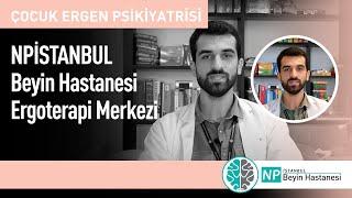 NPİSTANBUL Beyin Hastanesi Ergoterapi Merkezi