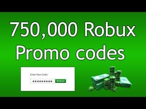 Roblox 750 000 Robux Promo Codes Youtube